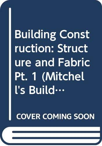 9780582218826: Building Construction: Structure and Fabric Pt. 1 (Mitchell's Building)