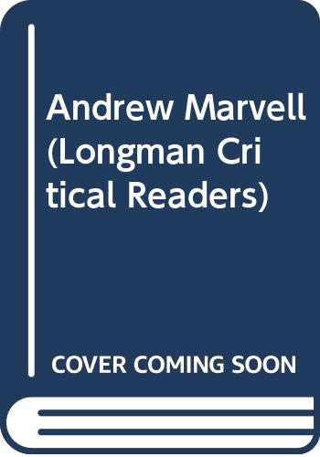 9780582219106: Andrew Marvell (Longman Critical Readers)
