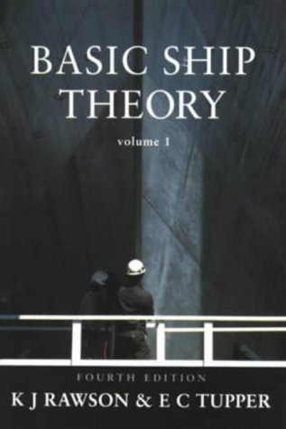 9780582219229: Basic Ship Theory: Hydrostatics and Strength/Chapters 1 to 9