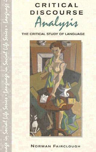 9780582219847: Critical Discourse Analysis: The Critical Study of Language (Language in Social Life)