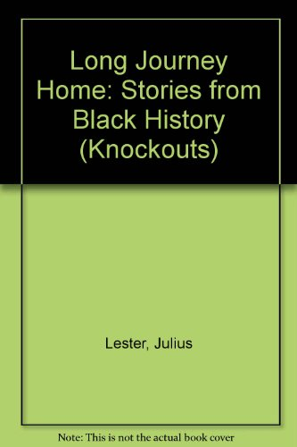 9780582222779: Long Journey Home: Stories from Black History (Knockouts)