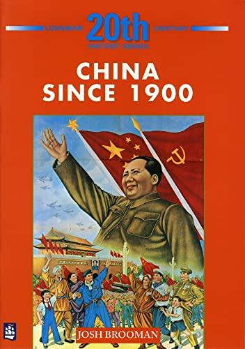 9780582223783: China Since 1900 (LONGMAN TWENTIETH CENTURY HISTORY SERIES)