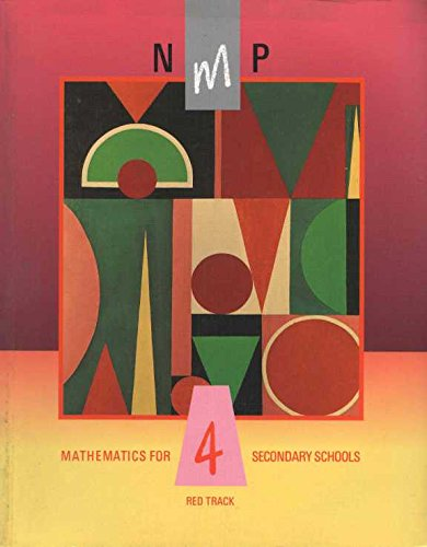 National Mathematics Project: Year 4, Red Track: Mathematics for Secondary Schools (0582225132) by Eon Harper; Norman Blackett; Dietmar Kuchemann; Heather McLeay; Michael Mahoney; Sally Marshall; Edward Martin; Peter Reed; Sheila Russell; et al