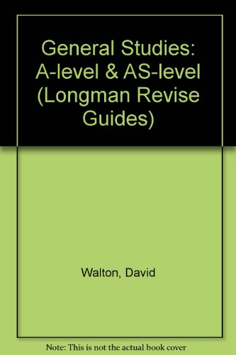 9780582225701: General Studies: A-level & AS-level (Longman Revise Guides)
