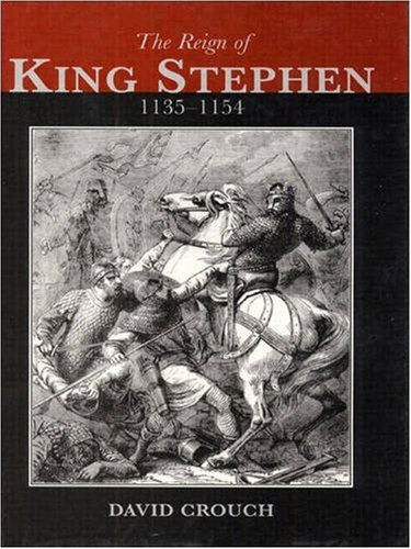 9780582226586: The Reign of King Stephen: 1135-1154