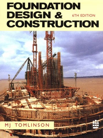 9780582226975: Foundation Design and Construction (6th Edition)