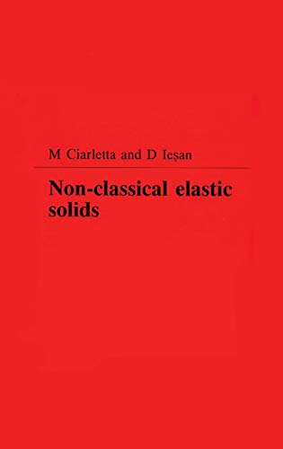 9780582227163: Non-Classical Elastic Solids (Pitman Research Notes in Mathematics Series)
