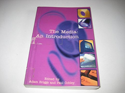 9780582227989: The Media: An Introduction