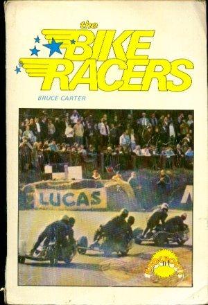 Bike Racers (Knockouts S.): Bruce Carter