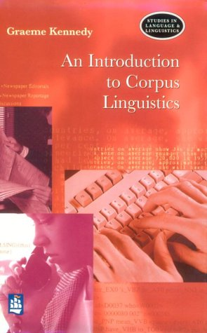 9780582231535: An Introduction to Corpus Linguistics (Studies in Language & Linguistics)