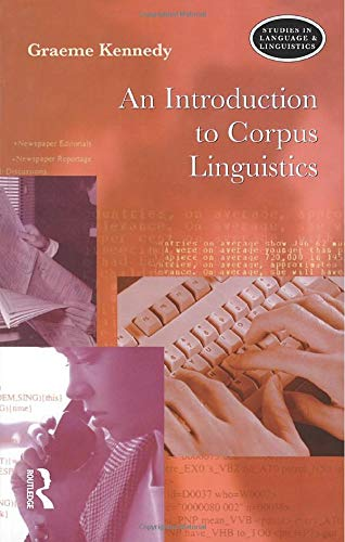 9780582231542: An Introduction to Corpus Linguistics (Studies in Language and Linguistics)
