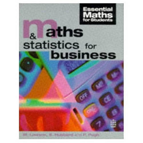 Maths and Statistics for Business (Essential Maths: Michelle Lawson, Stephanie