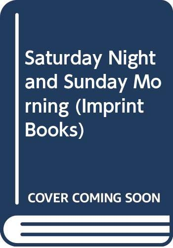 9780582233423: Saturday Night and Sunday Morning (Imprint Books)