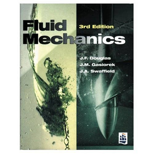 Fluid mechanics by douglas gasiorek swaffield abebooks fluid mechanics j f douglas fandeluxe Gallery