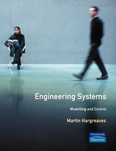9780582234192: Engineering Systems: Modelling and Control (Essential Maths For Students)