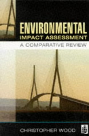 9780582236967: Environmental Impact Assessment: A Comparative Review