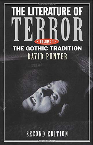 9780582237148: The Literature of Terror: A History of Gothic Fiction from 1765 to the Edwardian Age [Volume 1]