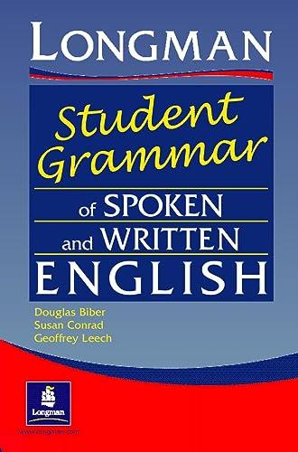 9780582237261: Longman student grammar of spoken and written English. Per le Scuole superiori (Grammar Reference)