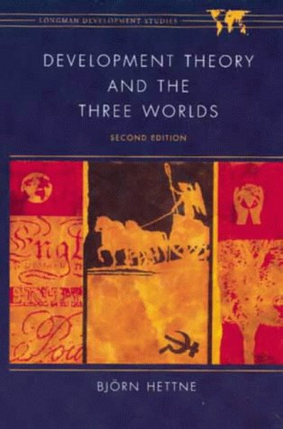 9780582237384: Development Theory and the Three Worlds: Towards an International Political Economy of Development