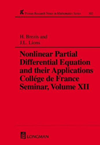 9780582238015: 012: Nonlinear Partial Differential Equations and Their Applications: College de France Seminar, Volume XII (Chapman & Hall/CRC Research Notes in Mathematics Series)