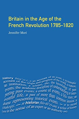 9780582238527: Britain in the Age of the French Revolution: 1785 - 1820