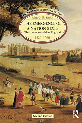 9780582238886: The Emergence of a Nation State 1529-1660: The Commonwealth of England 1529-1660 (2nd Edition)