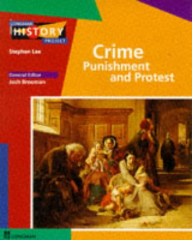 9780582239319: Crime, Punishment & Protest Study in Development (LONGMAN HISTORY PROJECT)