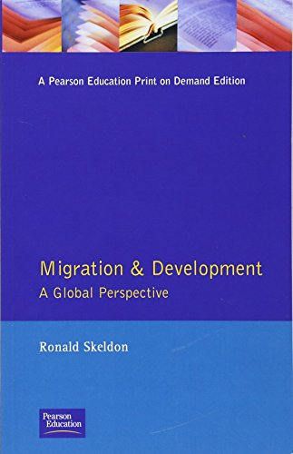 9780582239609: Migration and Development: A Global Perspective