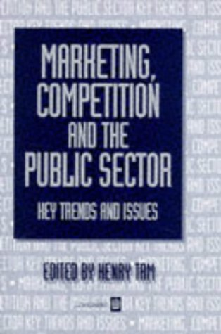 9780582244474: Marketing, Competition and the Public Sector