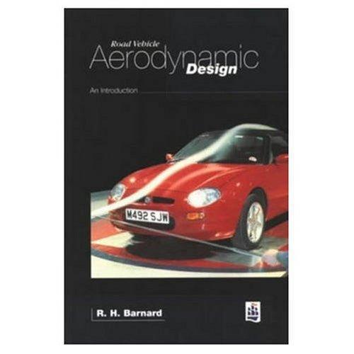 Road Vehicle Aerodynamic Design: An Introduction Barnard,