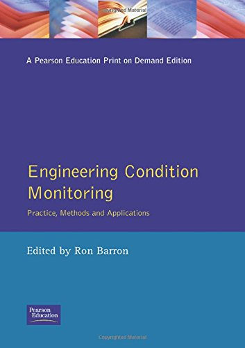 9780582246560: Engineering Condition Monitoring: Practice, Methods and Applications