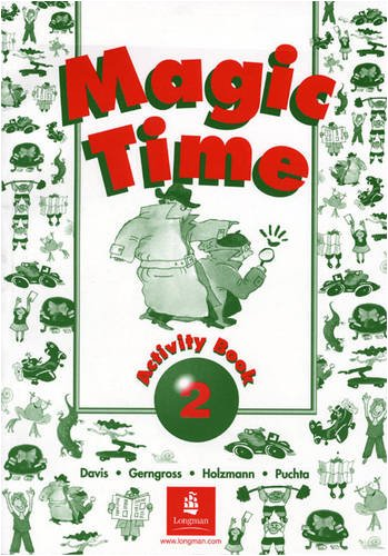 9780582247505: Magic Time Workbook 2 (Bk. 2)