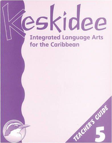 Keskidee Teacher's Guide 5 (9780582248021) by Anne Worrall; Ann Ward; Emma Derrick; Yvonne Forde; Laurel Ince; Neville J. H. Grant