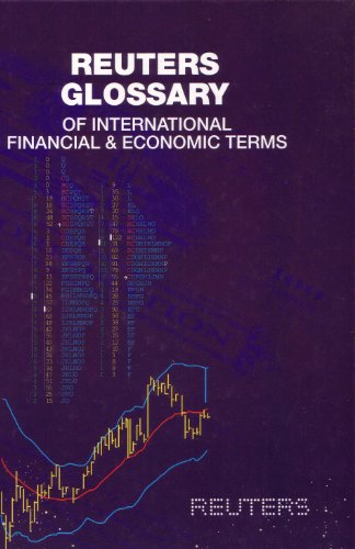 9780582248717: Reuters Glossary of International Financial and Economic Terms