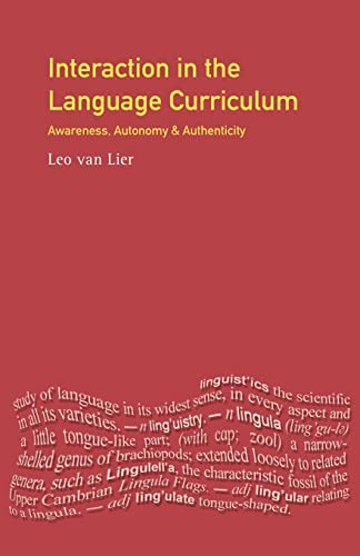 9780582248793: Interaction in the Language Curriculum: Awareness, Autonomy, and Authenticity (Applied Linguistics and Language Study)