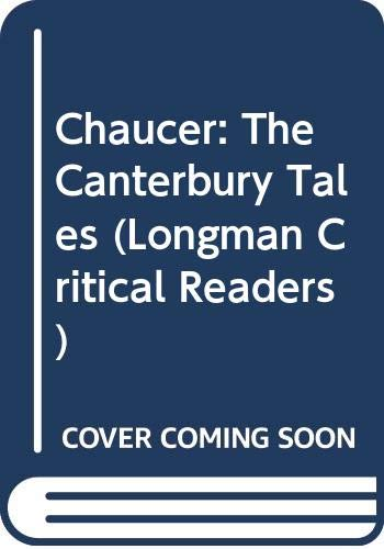9780582248809: Chaucer: The Canterbury Tales (Longman Critical Readers)