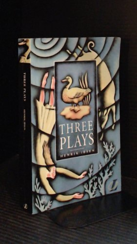Three Plays: The Pillars of Society / A Doll's House / Ghosts (Longman Literature) (0582249481) by Henrik Ibsen