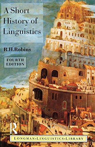 9780582249943: A Short History of Linguistics