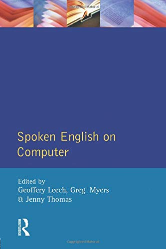 9780582250215: Spoken English on Computer: Transcription, Mark-Up and Application
