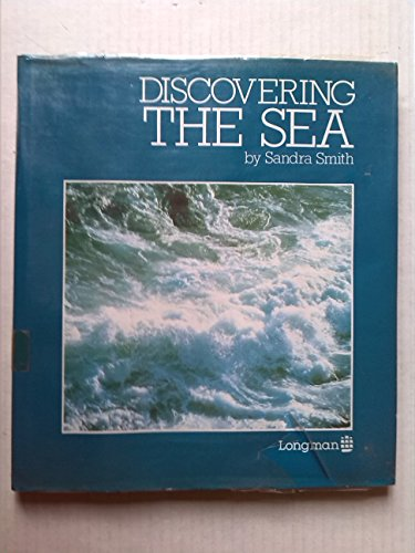9780582250604: Discovering the sea