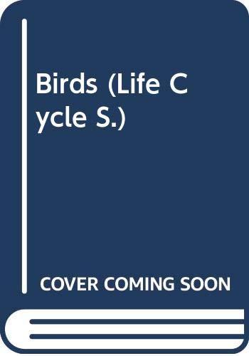 9780582252578: Birds: [Life~Cycle Books]