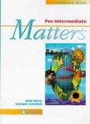 Pre-Intermediate Matters : Students Book (Matters Series): Gower, Roger and