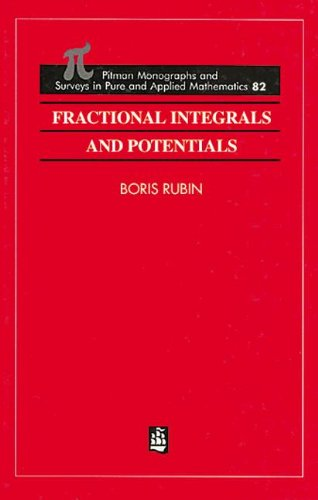 9780582253414: Fractional Integrals and Potentials (Monographs and Surveys in Pure and Applied Mathematics)