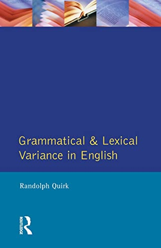 9780582253582: Grammatical and Lexical Variance in English