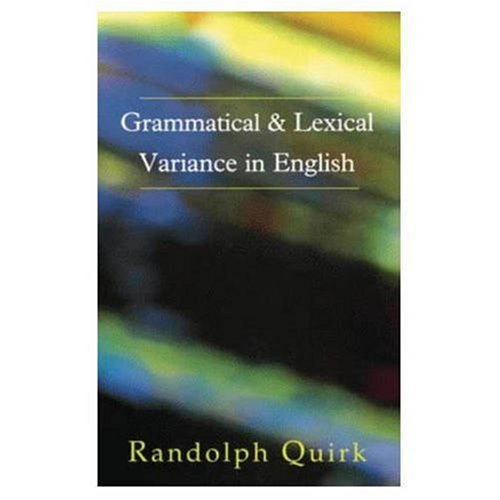 9780582253599: Grammatical and Lexical Variance in English