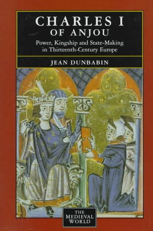 9780582253711: Charles I of Anjou: Power, Kingship and State-Making in Thirteenth-Century Europe