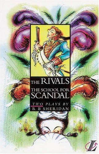 9780582253964: The The Rivals: The Rivals/School for Scandal AND The School for Scandal (NEW LONGMAN LITERATURE 14-18)