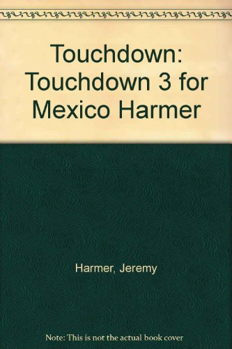 9780582255555: Touchdown: Touchdown 3 for Mexico Harmer