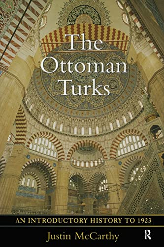 9780582256552: The Ottoman Turks: An Introductory History to 1923