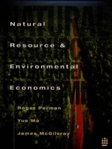 9780582257276: Natural Resource and Environmental Economics